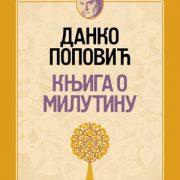 Књига:Књига о Милутину-Данко Поповић